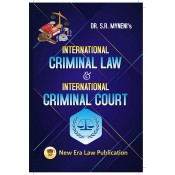 International Criminal Law & International Criminal Court by Dr. S. R. Myneni | New Era Law Publication