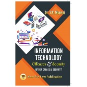 Information Technology Offences & Security (Cyber Crimes & Security) by Dr. S. R. Myneni | New Era Law Publication