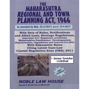 Noble Law House's Maharashtra Regional & Town Planning (MRTP) Act, 1966 by Sameer Tendulkar & H. M. Bhatt