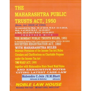 Noble Law House's Maharashtra Public Trusts Act, 1950 by Adv. Mahendra C. Jain, H. M. Bhatt | MPT - BPT