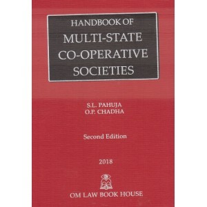 Om Law Book House's Handbook of Multi-State Co-operative Societies Act by S. L. Pahuja & O. P. Chadha [HB]