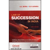 Orient's Commentary on Law of Succession in India by C. S. Mitra & R. P. Kataria