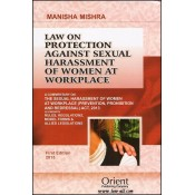 Orient Publishing Company's Commentary on The Sexual Harassment of Women at Workplace Act, 2013 by Manisha Mishra