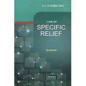 G.C.V Subba Rao's Law of Specific Relief by Orient Publishing Company