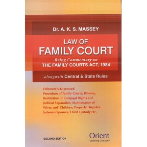 Orient Publishing Company's Law of Family Court [HB] by Dr. A. K. S. Massey
