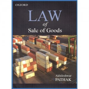 Oxford's Law of Sale of Goods For BSL & LL.B by Akhileshwar Pathak