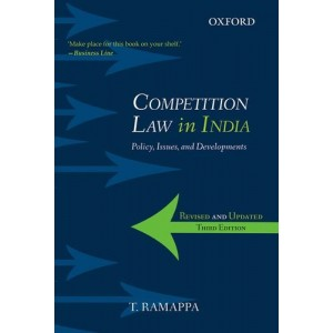 Oxford's Competition Law in India: Policy, Issues and Development by Adv. T. Ramappa