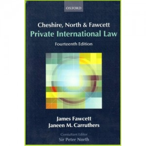 Oxford's Cheshire, North & Fawcett : Private International Law by James Fawcett & Janeen M. Carruthers