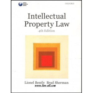 Oxford University Press (OUP's) Textbook on Intellectual Property Law (IPR) by Lionel Bently and Brad Sherman
