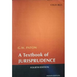 Oxford's A Textbook of Jurisprudence by G. W. Paton