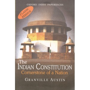Oxford's The Indian Constitution Cornerstone of a Nation by Granville Austin