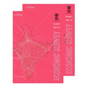 Oxford's Economic Survey 2017-18 [2 Vols] by Government of India The Ministry of Finance