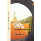 Oxford's Working a Democratic Constitution A History of the Indian Experience by Granville Austin