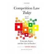Oxford's Competition Law Today Concepts, Issues, and The Law in Practice [HB] by Vinod Dhall