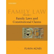 Oxford's Family Law I: Family Laws and Constitutional Claims (Law, Justice, and Gender) by Flavia Agnes