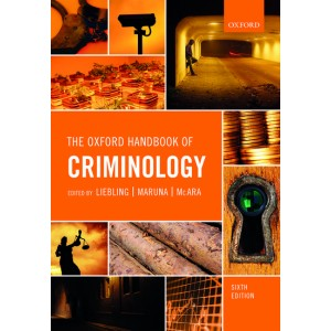 Oxford's The Oxford Handbook of Criminology by Alison Liebling, Shadd Maruna & Lesley McAra