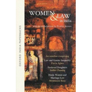 Oxford's Women and Law in India by Flavia Agnes, Sudhir Chandra & Monmayee Basu