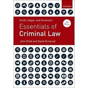 Smith, Hogan & Ormerod's Essentials of Criminal Law by John Child, David Ormerod QC | Oxford University Press