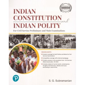 Pearson's Indian Constitution and Indian Polity for Civil Service Preliminary and Main Examinations by S. G. Subamanian