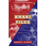 Khaki Files: Inside Stories of Police Investigations/Missions by Neeraj Kumar | Penguin Random House India