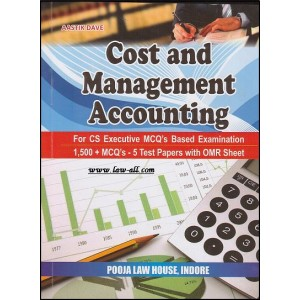 Pooja law house's Cost and Management Accounting for CS executive (MCQ) by Aastik Dave