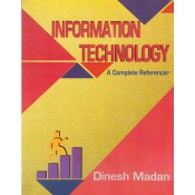 Dinesh Madan's Information Technology : A Complete Reference for CA Inter (IPCC) May 2018 Exam by Pooja Law House