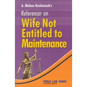 Pooja Law House's Referencer on Wife not Entitled to Maintenance by A. Mohan Krishnaiah