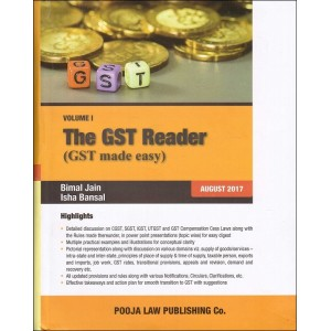 Pooja Law Publishing's The GST Reader (GST Made Easy) by Bimal Jain, Isha Bansal [2 HB Vols]