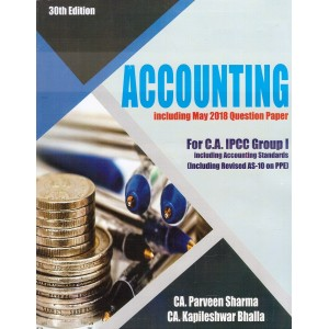 Accounting for CA IPCC Group 1 November 2018 Exam by CA. Parveen Sharma, CA. Kapileshwar Bhalla | Pooja Law Publishing Co.