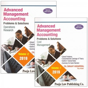 Pooja Law Publishing's Advanced Management Accounting Problems & Solutions (AMA) for CA Final November 2019 Exam by CA. Sanjay Aggarwal [2 Vols] | Cost Management & Operations Research