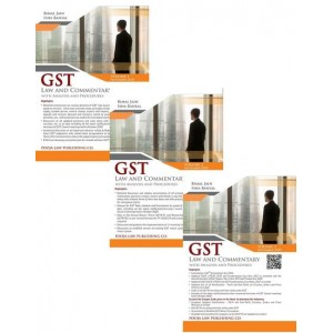 Pooja Law Publishing's GST Law and Commentary with Analysis and Procedures (Set of 3 Volumes) By Bimal Jain and Isha Bansal