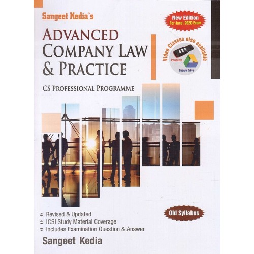 Sangeet Kedia's Advanced Company Law & Practice (ACL) for CS Professional June 2020 Exam [Old Syllabus] | Pooja Law Publishing