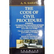 A. N. Saha's The Code of Civil Procedure [CPC] by Premier Publishing Company [3 Volumes]
