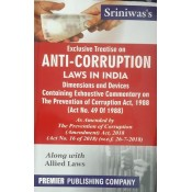 Premier Publishing Company's Exclusive Treatise On Anti Corruption Laws In India by S. K. P. Sriniwas