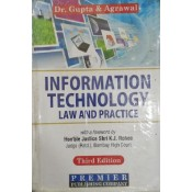 Premier Publishing Company's Information Technology [IT] Law & Practice by Dr. Gupta & Agrawal