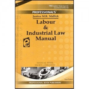 Professional's  Labour and Industrial Law Manual by Justice M.R. Mallick [Big Size]
