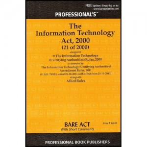 Professional's Information Technology (IT) Act, 2000 (Bare-Act)