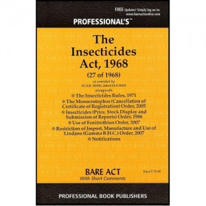 Professional's Insecticide Act,1968 (Bare Act with Short Comments)