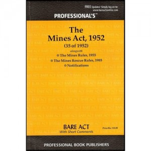 Professional's Mines Act,1952 Bare Act