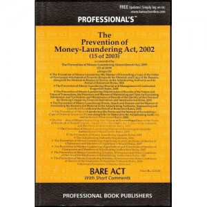 Professional's Prevention of Money-Laundering Act, 2002 along with Rules (Bare Act with Short Comments)