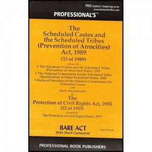 Professional's Scheduled Castes & Scheduled Tribes (Prevention of Atrocities) Act, 1989 (SC, ST Bare Act with Short Comments)