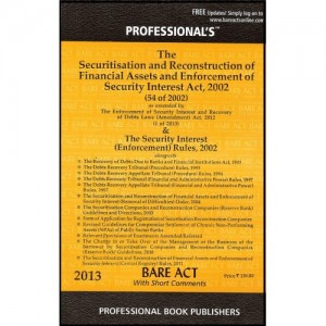 Professional's Bare Act on Securitisation & Reconstruction of Financial Assets & Enforcement of Security Interest Act, 2002 [SRFAESI Bare Act]