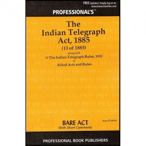 Professional's Indian Telegraph Act, 1885 Bare Act
