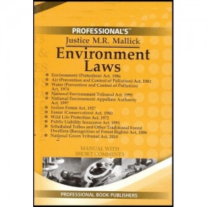 Professional's Enviornment Laws by Justice. M. R. Mallick [Bare Act] (HB)