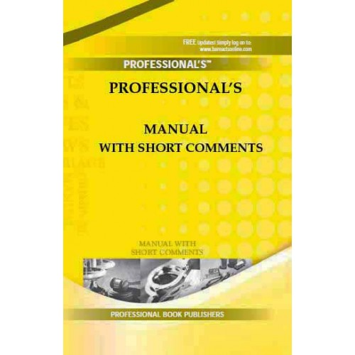 Professional's Arms & Explosives Laws Manual With Short Comments [HB]