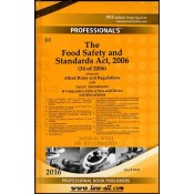 Professional's Food Safety and Standard Act, 2006 (34 of 2006) with Allied Rules and Regulations - Manual with Short Comments [HB] | PBP2016