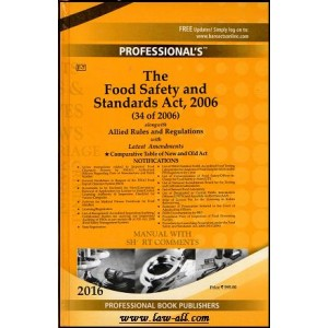 Professional's Food Safety and Standard Act, 2006 (34 of 2006) with Allied Rules and Regulations - Manual with Short Comments [FSSAI-HB]