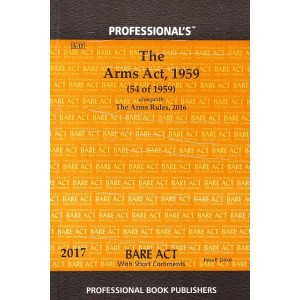 Professional's The Arms Act 1959 Bare Act