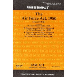 Professional's The Air Force Act, 1950 Bare Act