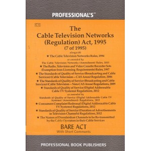 Professional's The Cable Television Networks (Regulation) Act, 1995 Bare Act